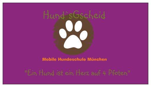 Hund`sGscheid Mobile Hundeschule München