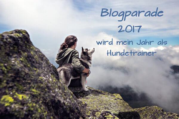 Blogparade-2017-Mein-Jahr als-Hundetrainer